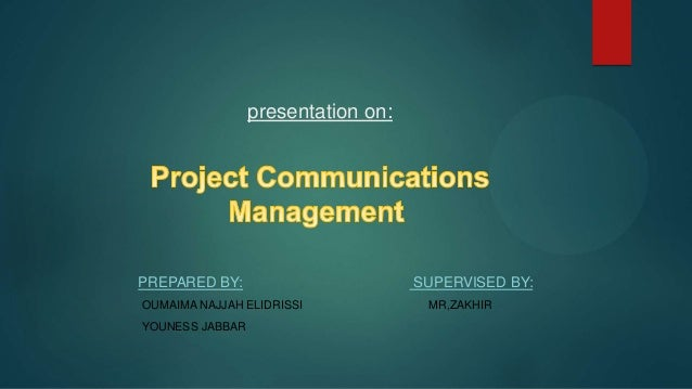 presentation on: PREPARED BY: SUPERVISED BY: OUMAIMA NAJJAH ELIDRISSI MR,ZAKHIR YOUNESS JABBAR