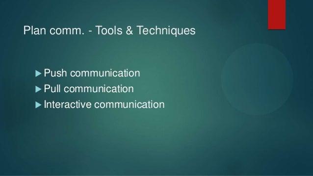 Plan comm. - Tools & Techniques