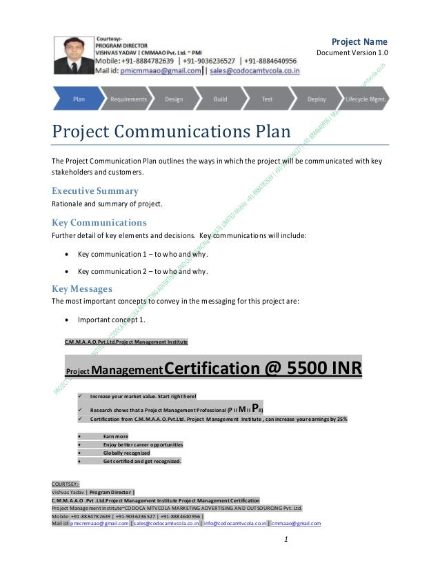 Project Name Document Version 1.0  Project Communications Plan The Project Communication Plan outlines the ways in which t...