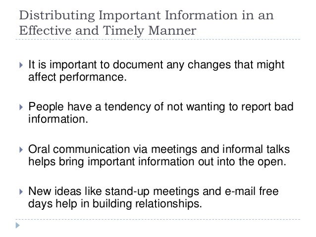 Distributing Important Information in an Effective and Timely Manner  It is important to document any changes that might ...