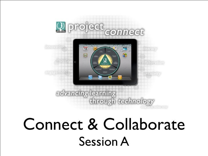 Connect & Collaborate       Session A