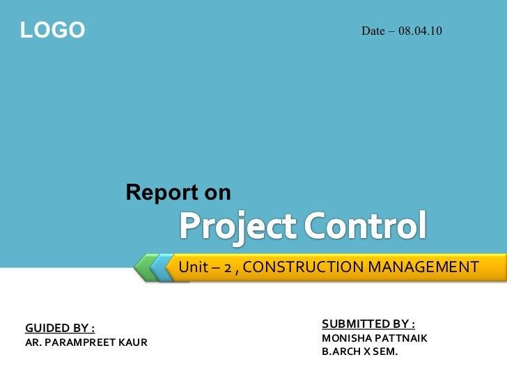 LOGO                                       Date – 08.04.10               Report on                      Unit – 2 , CONSTRU...