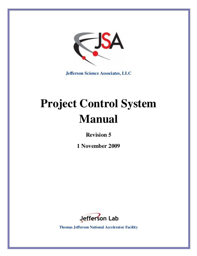 Project Control System Manual      Jefferson Science Associates, LLCProject Control System        Manual                  ...