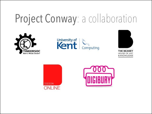 Project Conway: a collaboration