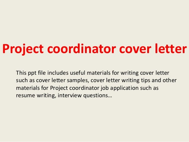 Perfect Sample Project Coordinator Cover Letter