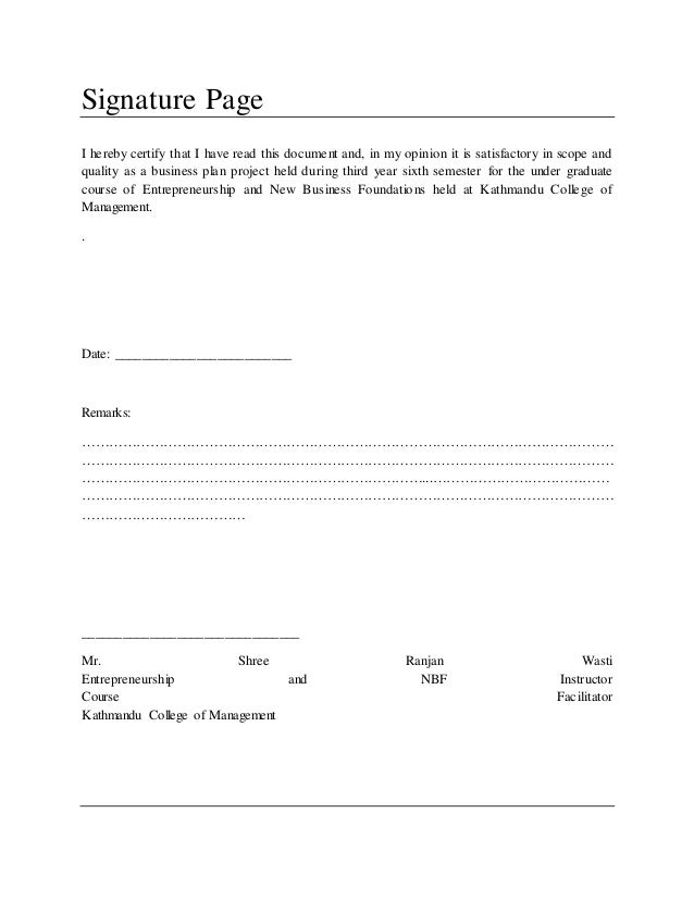 Signature Page I hereby certify that I have read this document and, in my opinion it is satisfactory in scope and quality ...