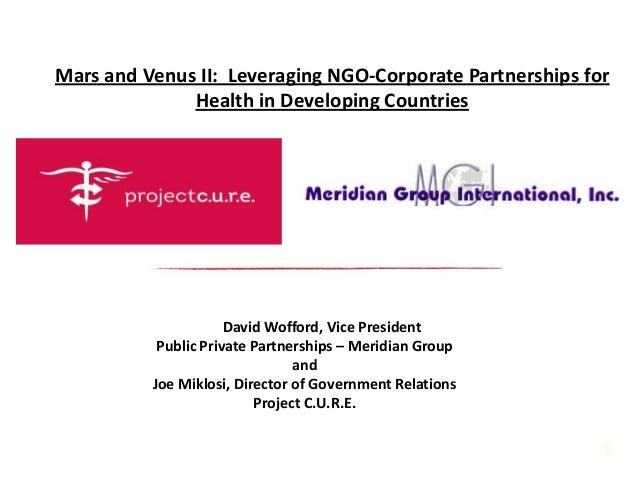 Corporate1David Wofford, Vice PresidentPublic Private Partnerships – Meridian GroupandJoe Miklosi, Director of Government ...