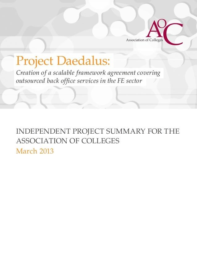 Project Daedalus:Creation of a scalable framework agreement coveringoutsourced back office services in the FE sectorINDEPE...