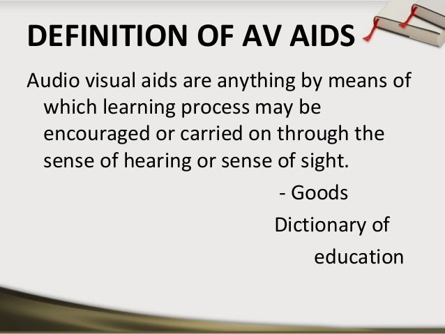 SEMINAR ON PROJECTED AV AIDS; 2. DEFINITION OF ...