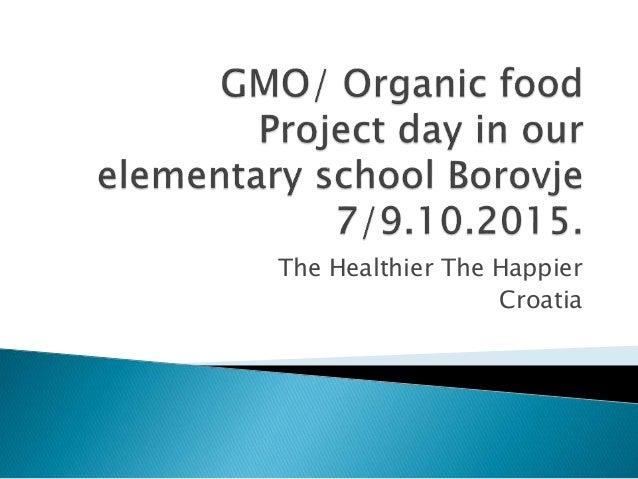The Healthier The Happier Croatia