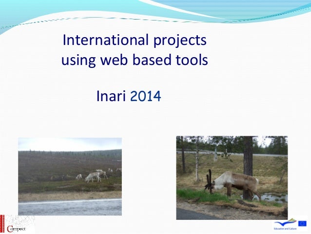 International projects using web based tools Inari 2014