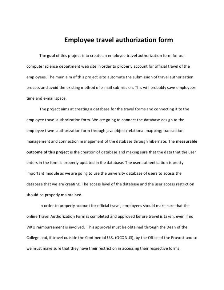 Employee travel authorization form       The goal of this project is to create an employee travel authorization form for o...