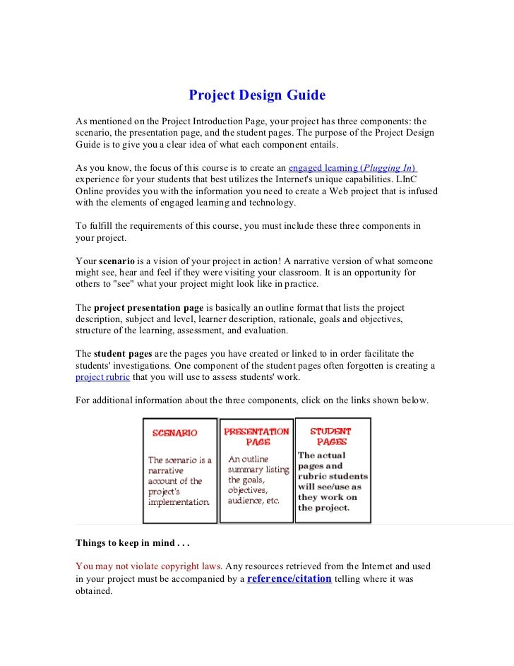 Project Design GuideAs mentioned on the Project Introduction Page, your project has three components: thescenario, the pre...