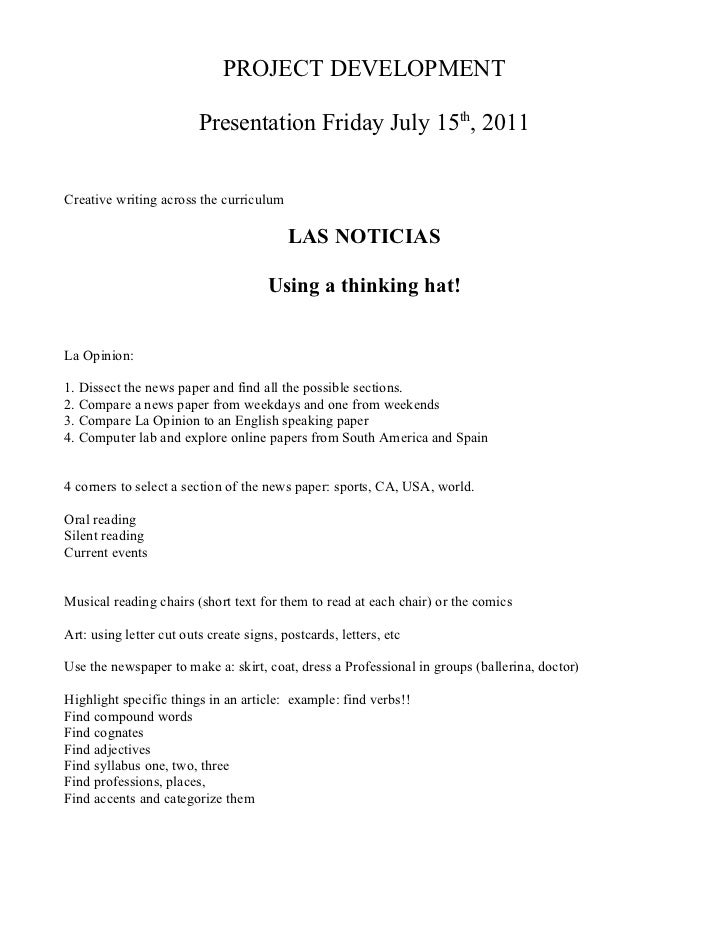 PROJECT DEVELOPMENT                         Presentation Friday July 15th, 2011Creative writing across the curriculum     ...