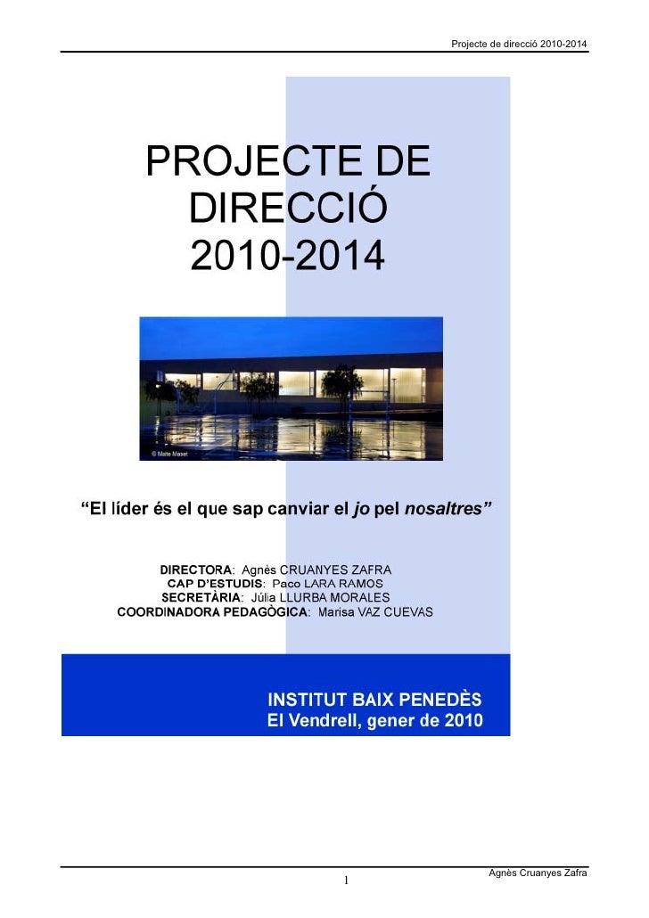 Projecte de direcció 2010-2014                 Agnès Cruanyes Zafra 1