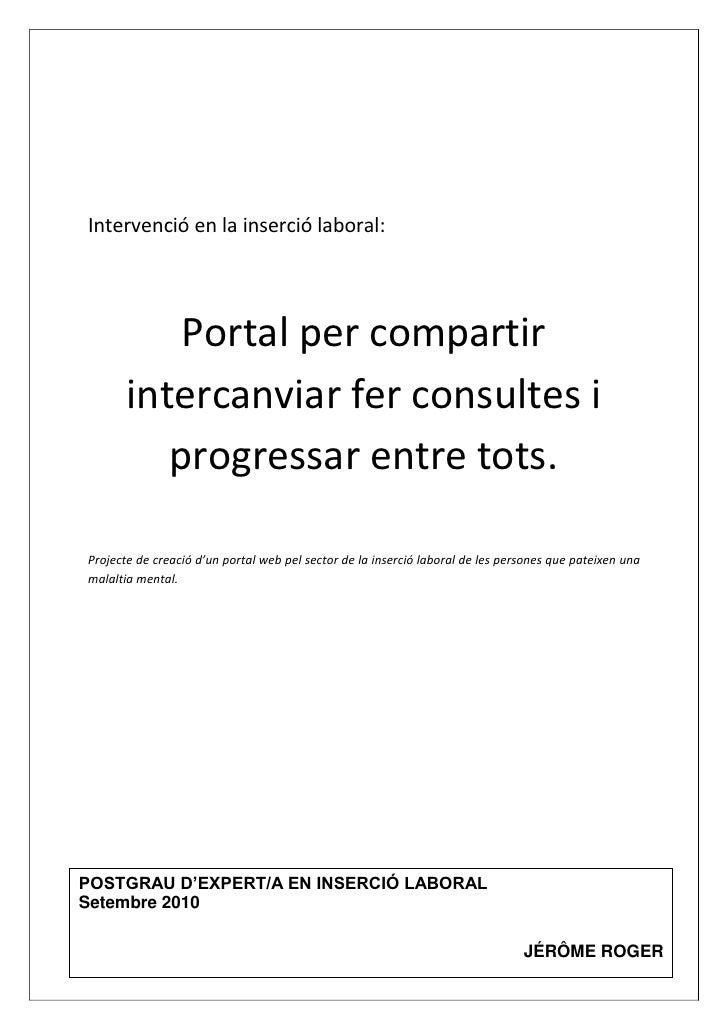 Intervenció en la inserció laboral:                Portal per compartir        intercanviar fer consultes i           prog...