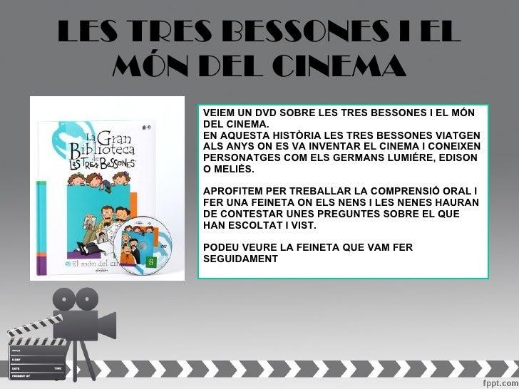 LES TRES BESSONES I EL   MÓN DEL CINEMA       VEIEM UN DVD SOBRE LES TRES BESSONES I EL MÓN       DEL CINEMA.       EN AQU...