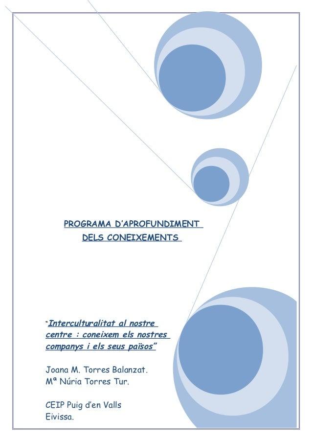 """""""Interculturalitat al nostre centre : coneixem els nostres companys i els seus països"""" Joana M. Torres Balanzat. Mª Núria ..."""