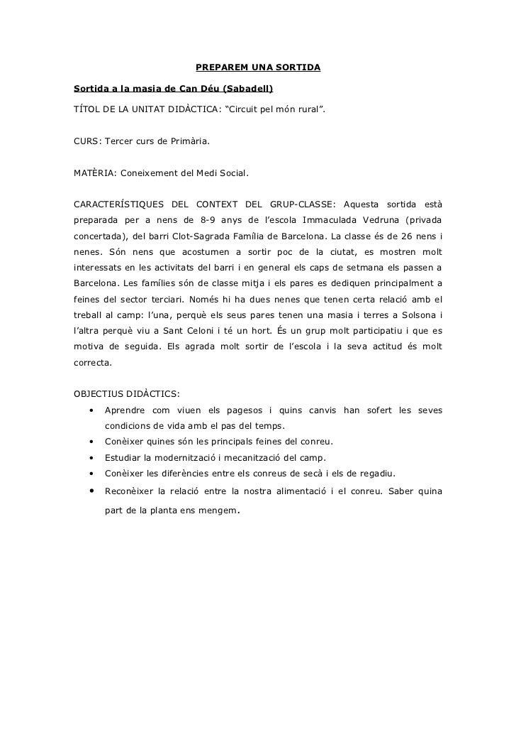 """PREPAREM UNA SORTIDASortida a la masia de Can Déu (Sabadell)TÍTOL DE LA UNITAT DIDÀCTICA: """"Circuit pel món rural"""".CURS: Te..."""