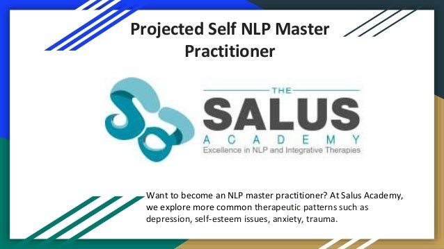 Projected Self NLP Master Practitioner