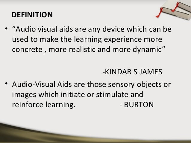 "DEFINITION • ""Audio visual aids ."