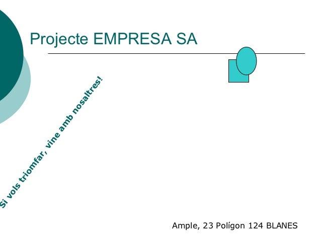 Projecte EMPRESA SA                              !                            es                          ltr             ...