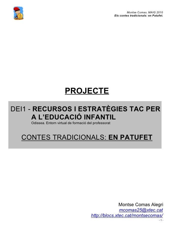 Montse Comas. MAIG 2010                                                            Els contes tradicionals: en Patufet.   ...