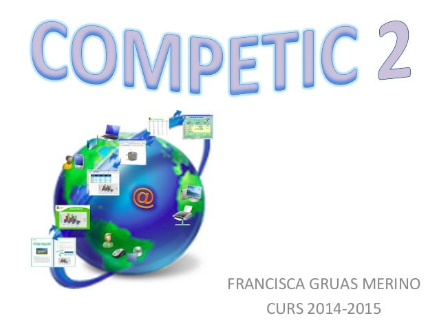 FRANCISCA GRUAS MERINO CURS 2014-2015