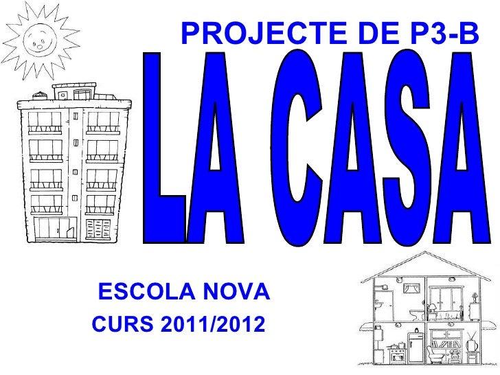 PROJECTE DE P3-BESCOLA NOVACURS 2011/2012