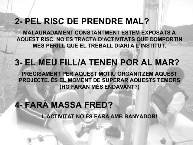 5- EL MEU FILL/A NO SAP NADAR! HI POSEM REMEI!!!...Podem plantejar-nos la possibilitat de fer una nova activitat que sigui...