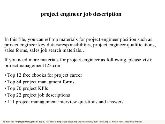 Project Engineer Job Description In This File, You Can Ref Top Materials  For Project Engineer ...