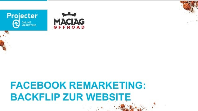 FACEBOOK REMARKETING: BACKFLIP ZUR WEBSITE