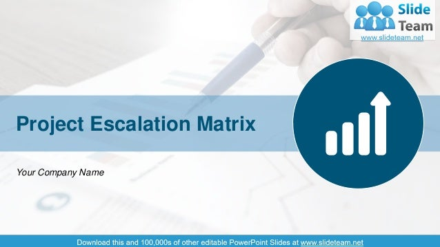 1 Project Escalation Matrix Your Company Name