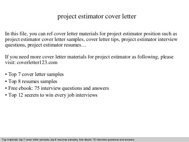 Project Estimator Cover Letter In This File, You Can Ref Cover Letter  Materials For Project ...
