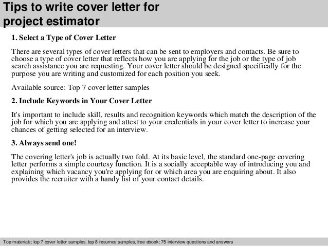 Charming ... 3. Tips To Write Cover Letter For Project Estimator 1. Select A Type ...