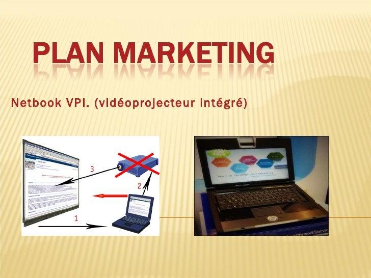 Netbook VPI. (vidéoprojecteur intégré)