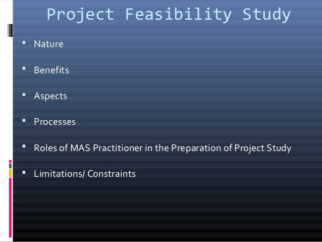 Project Feasibility Study: Concepts and Procedures ( Accountancy, Management Engineering and Business Management) Slide 3