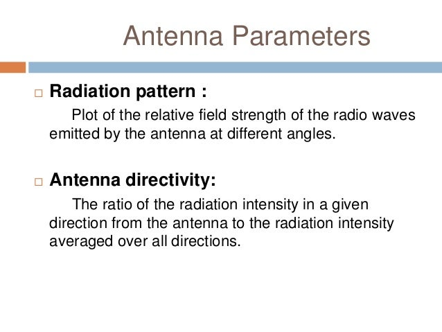 antenna parameters Application note an058 antenna selection guide by richard wallace  keywords • antenna selection • anechoic chamber • antenna parameters •  169 mhz.