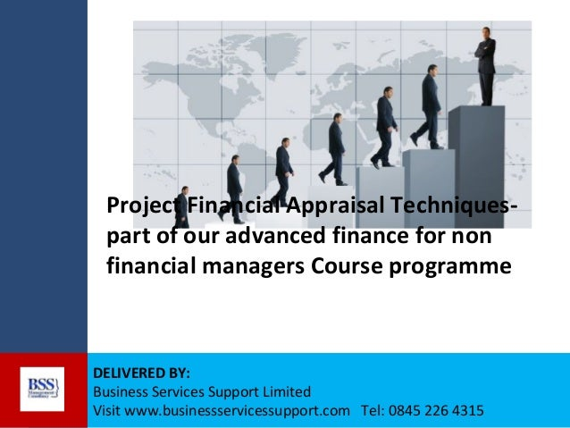Project Financial Appraisal Techniquespart of our advanced finance for non financial managers Course programme  DELIVERED ...