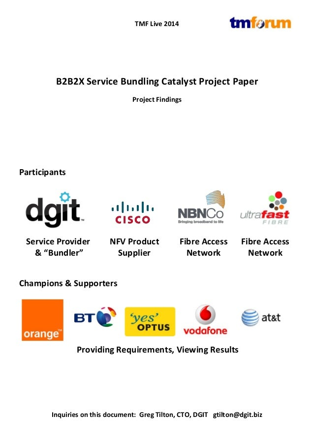 "TMF Live 2014  B2B2X Service Bundling Catalyst Project Paper  Project Findings  Participants  Service Provider  & ""Bundler..."