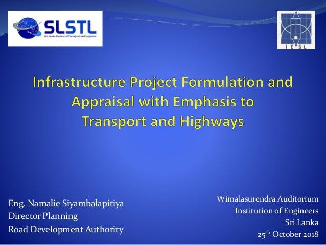 Wimalasurendra Auditorium Institution of Engineers Sri Lanka 25th October 2018 Eng. Namalie Siyambalapitiya Director Plann...