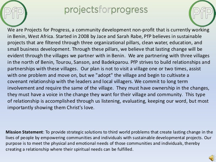 We are Projects for Progress, a community development non-profit that is currently working in Benin, West Africa. Started ...