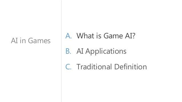 Artificial Intelligence in games Slide 2