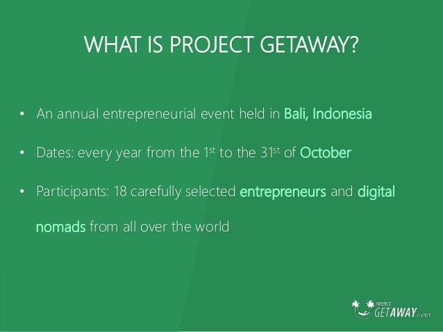 Project Getaway Bali 2015 Slide 2