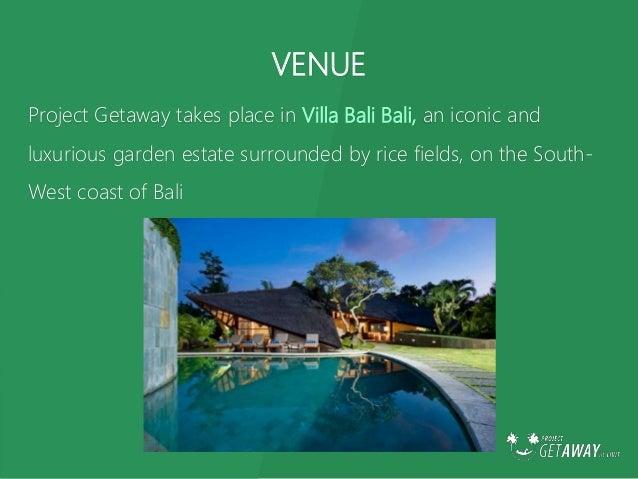 Project Getaway Bali 2015 Slide 3