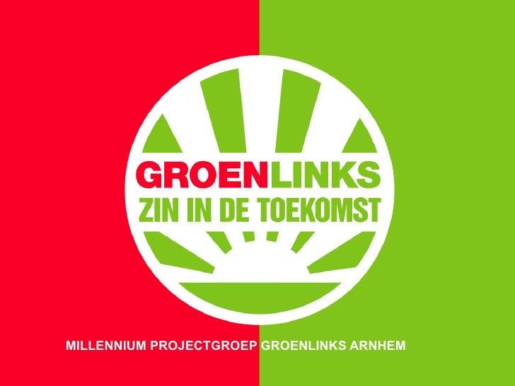 Projectgroep Millennium GroenLinks Arnhem