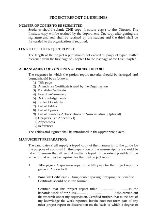 PROJECT REPORT GUIDELINES NUMBER OF COPIES TO BE SUBMITTED Students should submit ONE copy (Institute copy) to the Directo...