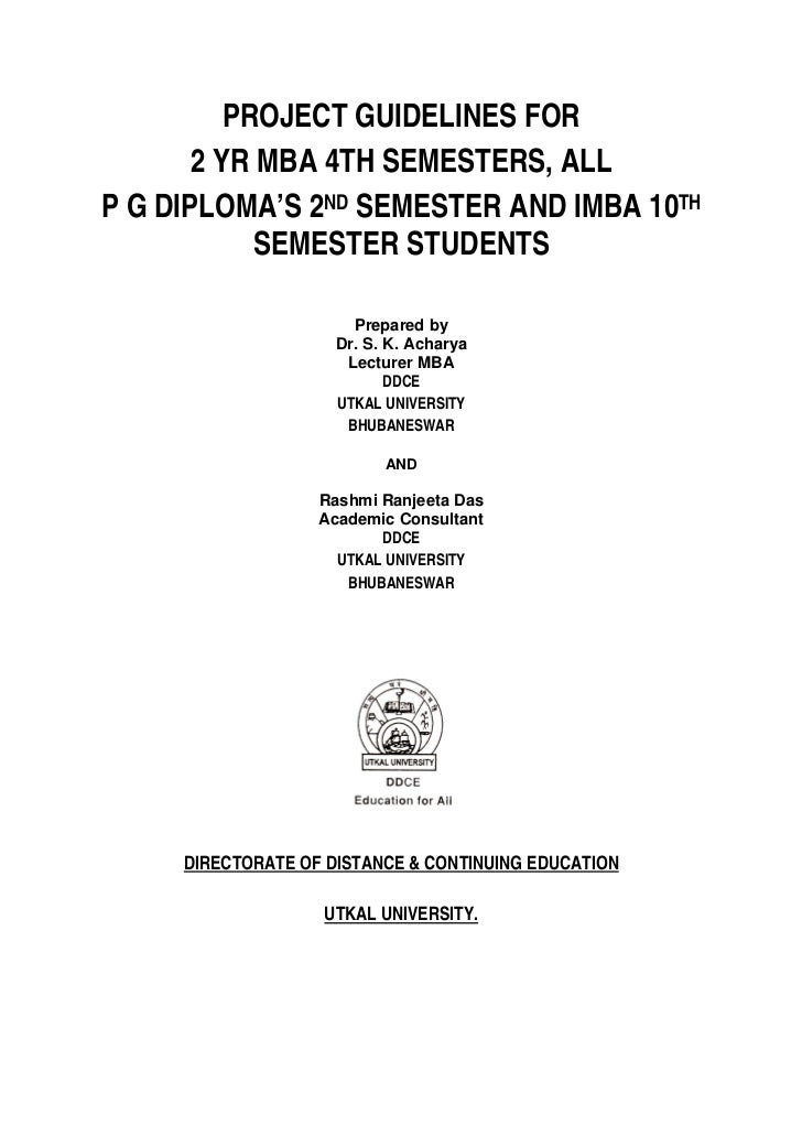 PROJECT GUIDELINES FOR       2 YR MBA 4TH SEMESTERS, ALLP G DIPLOMA'S 2ND SEMESTER AND IMBA 10TH            SEMESTER STUDE...