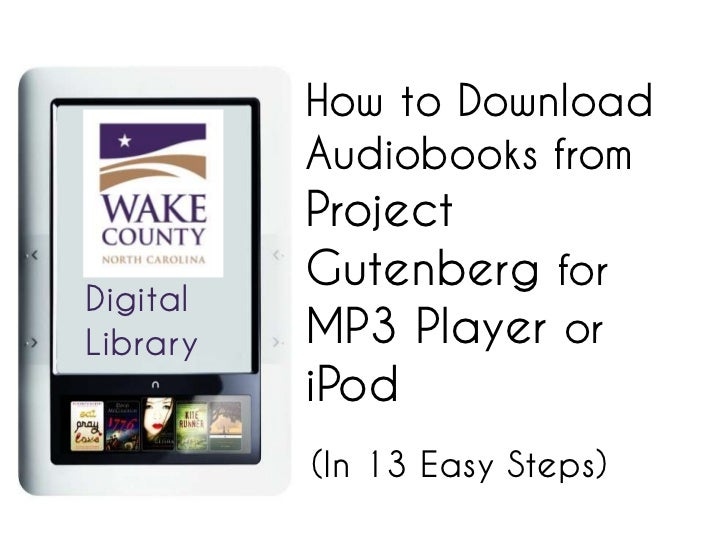 How to Download          Audiobooks from          Project          Gutenberg forDigitalLibrary   MP3 Player or          iP...