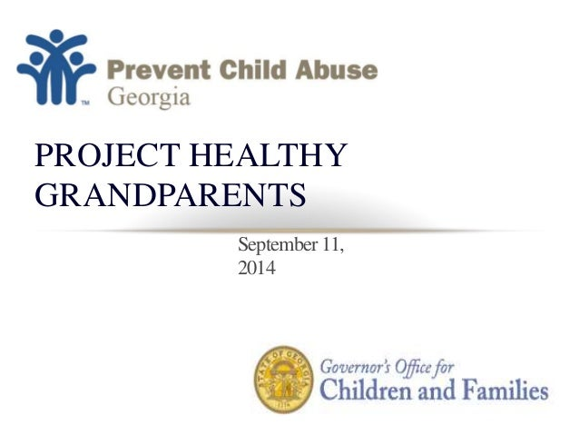PROJECT HEALTHY  GRANDPARENTS  September 11,  2014